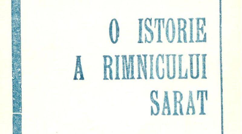 De-ai noștri! – Grigore Radu Stănescu –  O istorie a Rîmnicului Sărat (4)