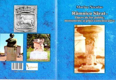 De-ai noștri! – Marius Neculae – RÂMNICU SĂRAT – Opere de for public, monumente și plăci comemorative (1)