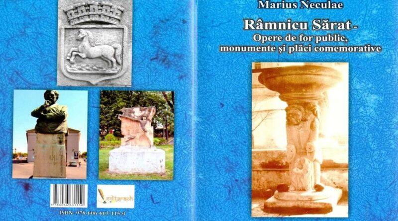 De-ai noștri! – Marius Neculae – RÂMNICU SĂRAT – Opere de for, monumente și plăci comemorative (3)